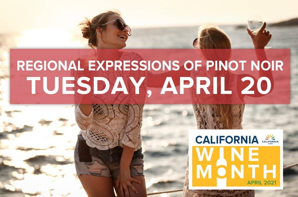 Regional Expressions of California Pinot Noir